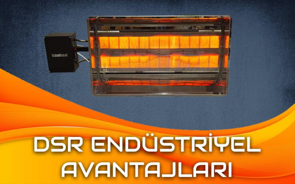 DSR Endüstriyel Radyant Isıtıcı Avantajları